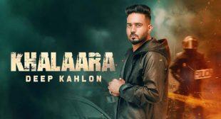 Khalaara Lyrics by Deep Kahlon