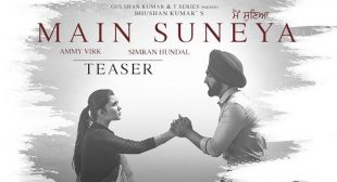 Main Suneya Lyrics – Ammy Virk