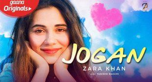 Jogan Lyrics – Zara Khan | Yasser Desai