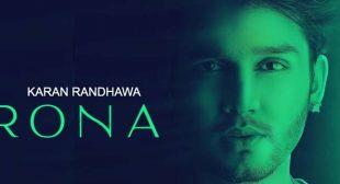 Rona Lyrics – Karan Randhawa