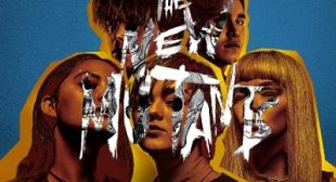 The New Mutants Gets a New Release Date – Office Setup