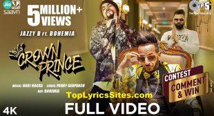 Crown Prince Lyrics – Jazzy B x Bohemia – TopLyricsSite.com