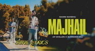 Majhail Lyrics – AP Dhillon x Gurinder Gill   Lyrics Lover