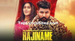 Rajiname Lyrics – Palwinder Tohra | Afsana Khan – TopLyricsSite.com