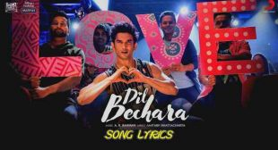 Dil Bechara Title Track Lyrics – A.R. Rahman | Sushant Singh Rajput