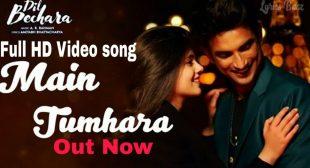 Main Tumhara Lyrics – Dil Bechara | Jonita Gandhi