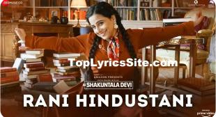 Rani Hindustani Lyrics – Shakuntala Devi – TopLyricsSite.com