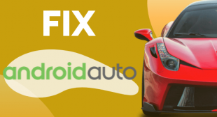How to Fix Android Auto Crashes and Connection Issues?