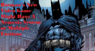 Batman's New Video Game Might Have A Nemesis System or Multiple Factions