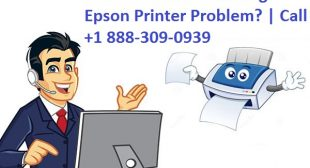 How to Troubleshooting Epson Printer Problem? | Call +1 888-309-0939