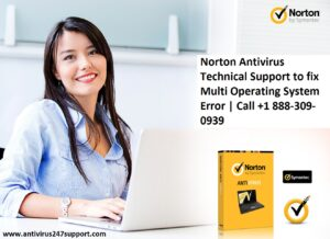 Norton Antivirus Technical Support to fix Multi Operating System Error   Call +1 888-309-0939
